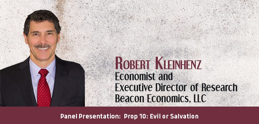Robert Kleinhenz, Economist and Executive Director of Research, Beacon Economics, LLC