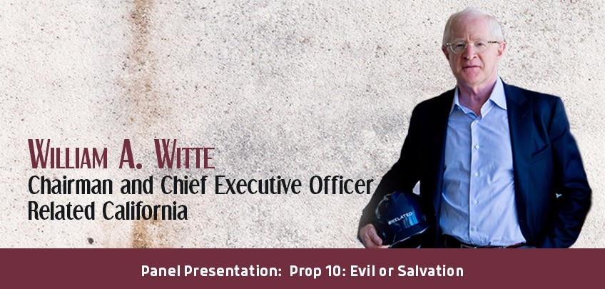 William A. Witte, Chairman and Chief Executive Officer, Related California